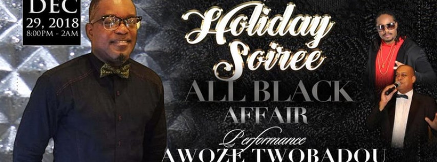 Holiday Soiree | ALL BLACK AFFAIR