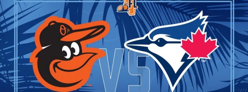 Spring Training: Toronto Blue Jays vs. Baltimore Orioles