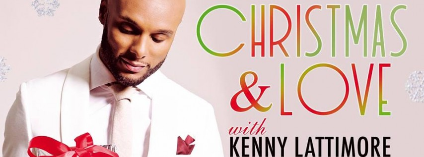 Christmas & Love with Kenny Lattimore