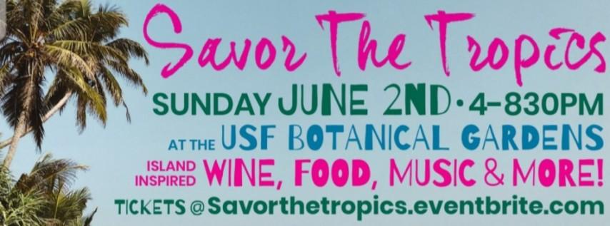 Savor the Tropics: Exotic Food & Wine Fest