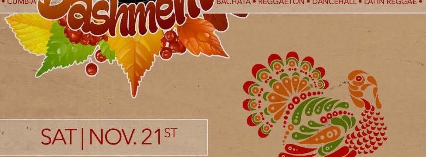LATIN BASHMENT - Bachata + Reggaeton + DanceHall + Latin Reggae (Thanksgiving Edition)