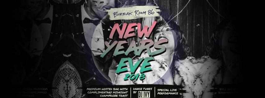 Break Room 86 NYE '19 | NEW YEAR'S ROCKIN' EVE