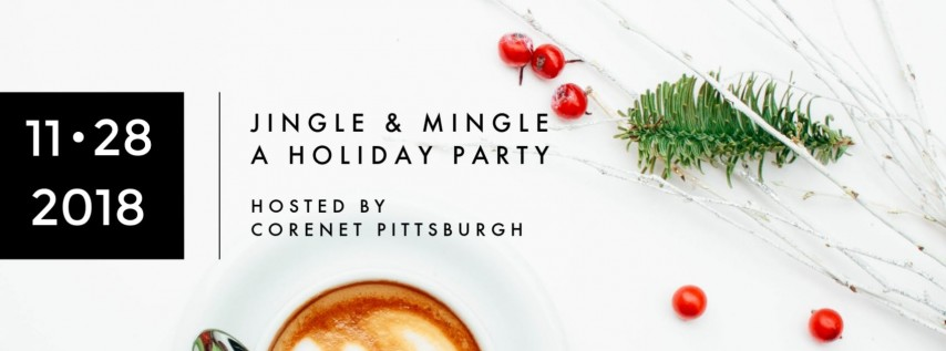 Jingle & Mingle: A Holiday Party Hosted by CoreNet Pittsburgh