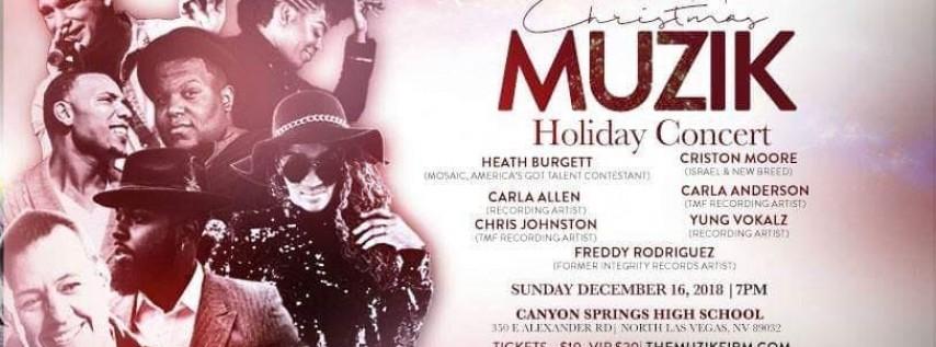 The Muzik Firm, LLC presents A Christmas Muzik Holiday Concert