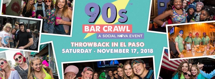 90s Bar Crawl - El Paso