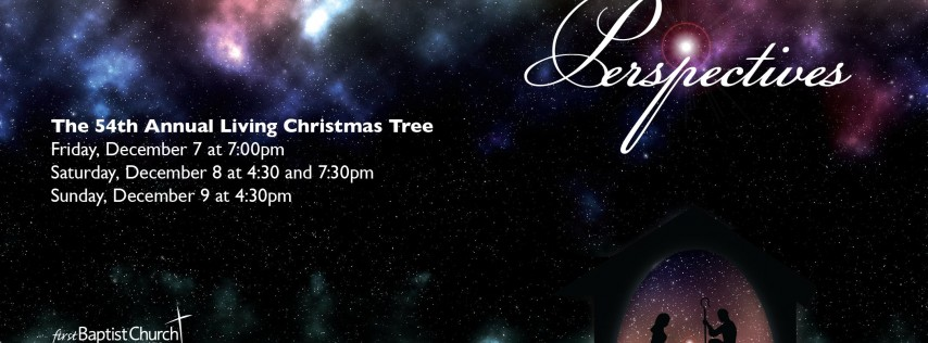 The 54th Annual Living Christmas Tree 2018