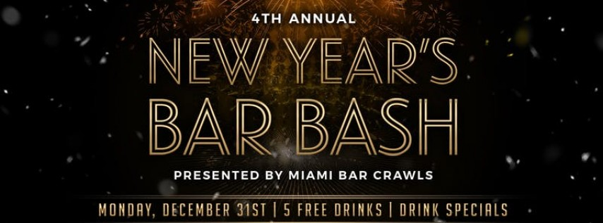 4th Annual New Year's Bar Bash in Brickell
