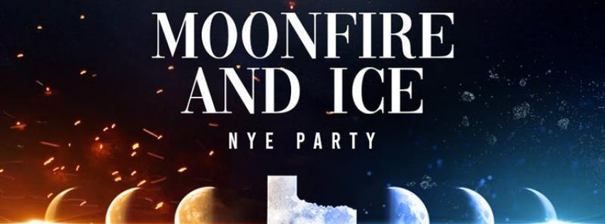 2nd annual FIRE & ICE New Year's Eve Party
