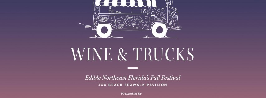 Wine & Trucks - Edible Magazine's Fall Festival