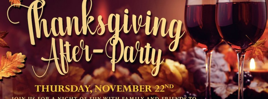 Thanksgiving After-Party + Live Music & Drink Specials
