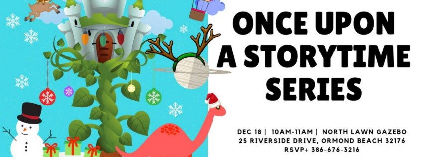 Once Upon A Storytime Series at The Casements