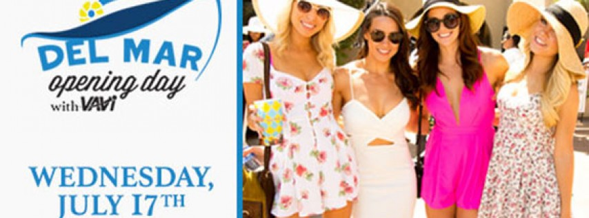 Del Mar Opening Day with VAVi