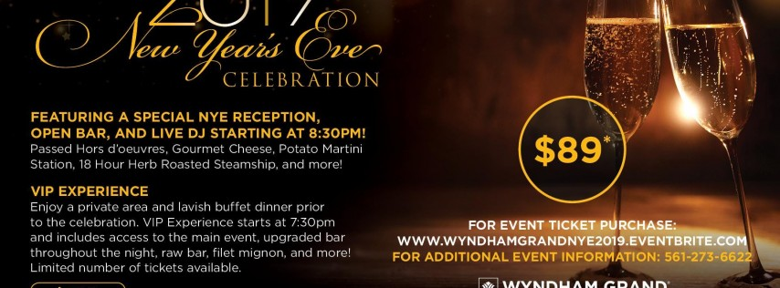 2019 New Year's Eve Celebration at the Wyndham Grand Jupiter