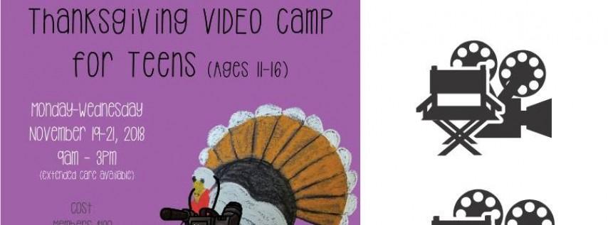 Thanksgiving Video Camp