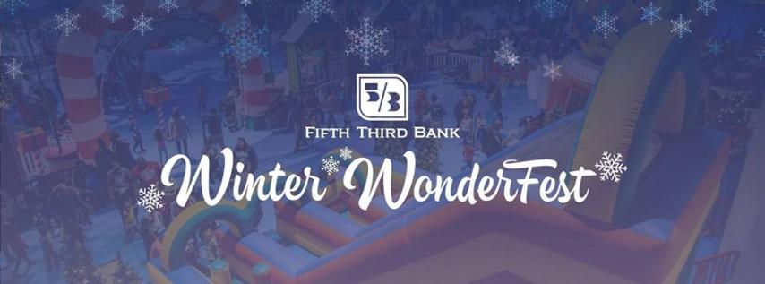 Fifth Third Bank Winter WonderFest 2018
