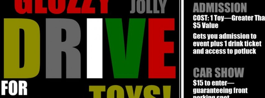 1st Annual 'Glozzy' Jolly Drive for Christmas Toys