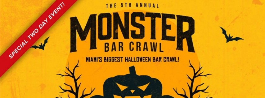 5th Annual Monster Bar Crawl in Miami (Saturday, October 26th)
