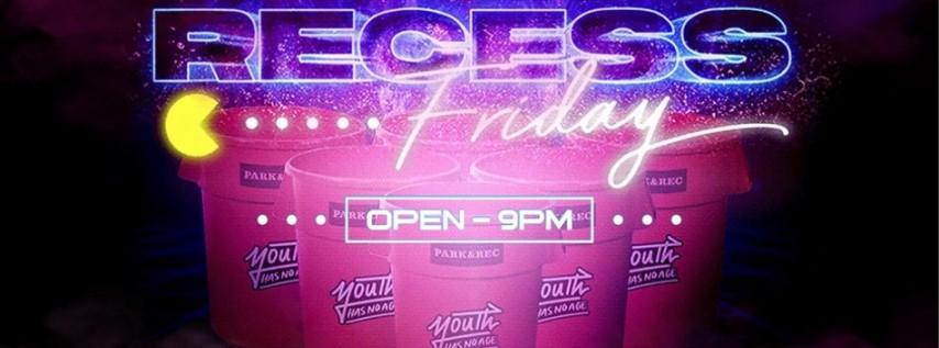 Recess Friday!