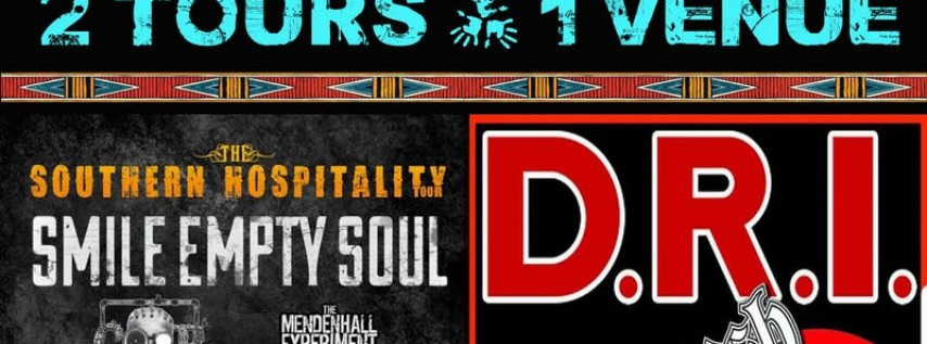D.R.I / Smile Empty Soul / Deathwish / Co-Op / The Mendenhall Experiment