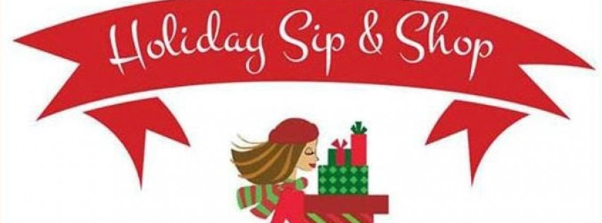 Holiday Sip, Shop, Snack, and Socialize!