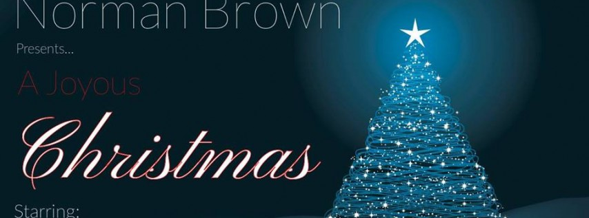 Norman Brown's Joyous Christmas with Bobby Caldwell & Marion Meadows