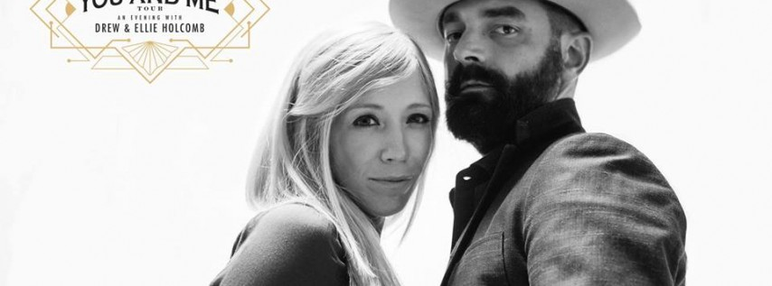 An Evening with Drew & Ellie Holcomb: 'The You & Me Tour'