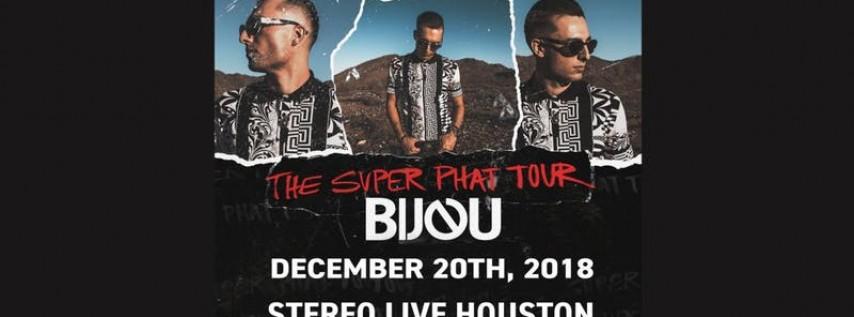 Bijou: Superphat Tour - Houston
