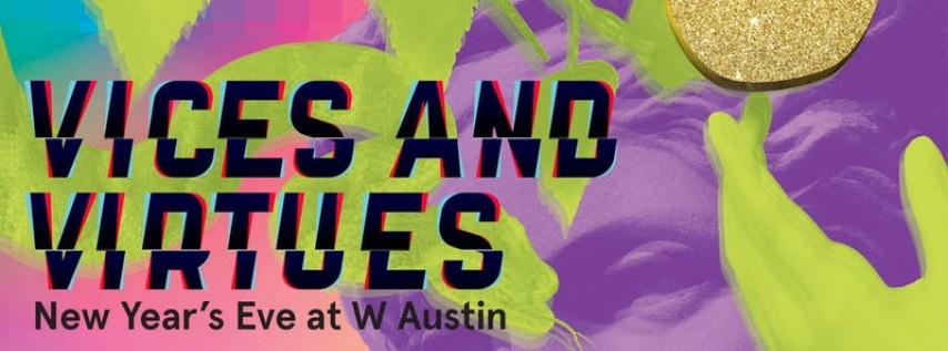 Vices and Virtues: New Year's Eve at W Austin