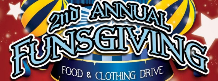2nd Annual Funsgiving Food & Clothing Drive @ Unbarlievable