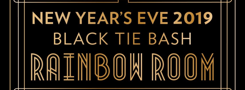 Rainbow Room | New Year's Eve Black Tie Bash 2019