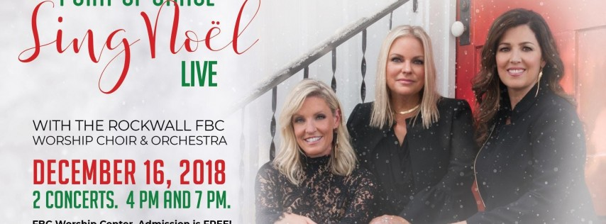 'Sing Noel' Point of Grace and The Rockwall FBC Choir and Orchestra
