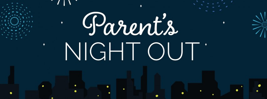 Parent's Night Out - In Celebration of the Holiday Season