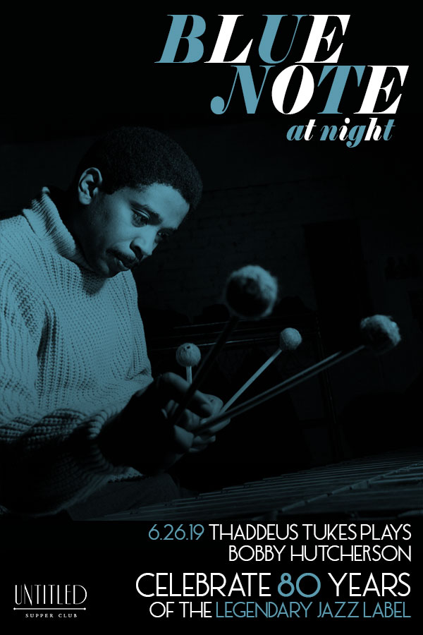 Blue Note Night: Tribute to Bobby Hutcherson with Thaddeus Tukes