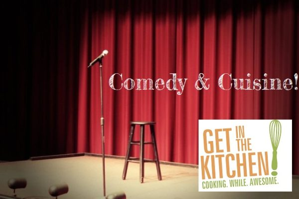 Comedy & Cooking
