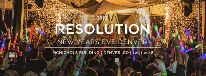 Denver New Years Eve Party 2018 | 2019