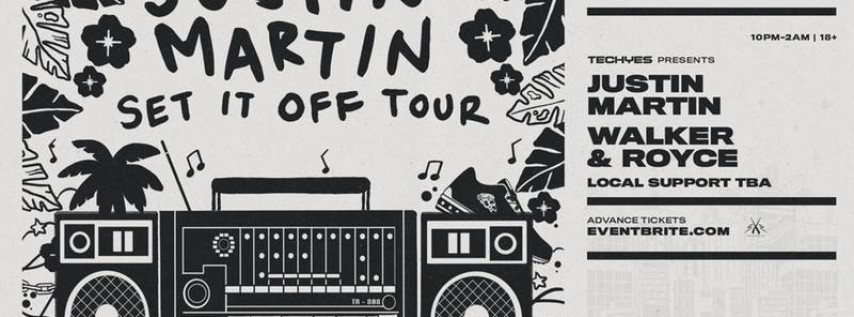 Techyes feat. Justin Martin Set It Off Tour w/ Walker & Royce
