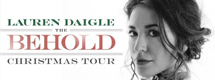 Lauren Daigle The Behold Christmas Tour - Austin, TX
