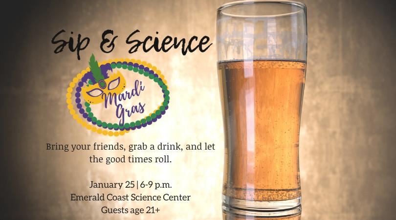 Sip & Science: Mardi Gras