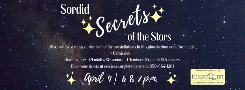 Planetarium Special Feature: Sordid Secrets of the Stars