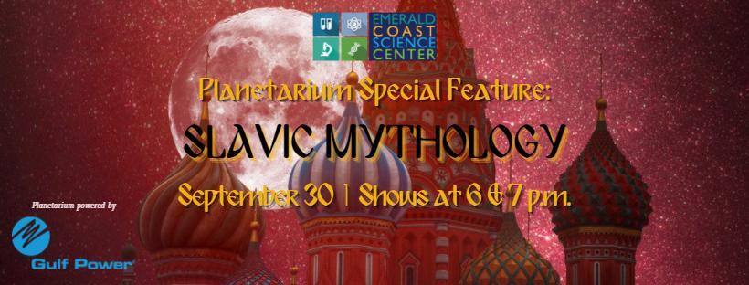 Planetarium Special Feature: Slavic Mythology