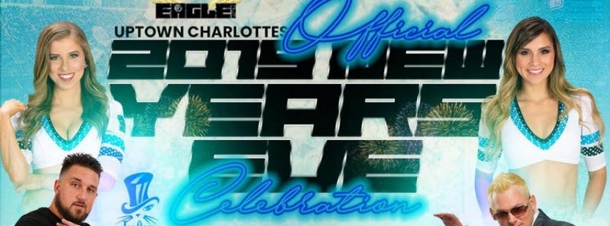 Charlottes OFFICIAL 2019 New Year's Eve Party