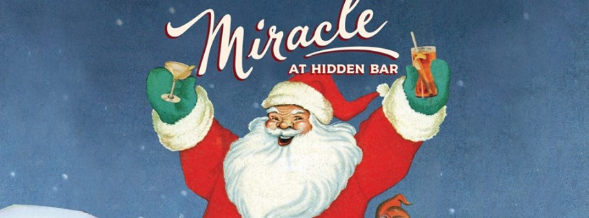 Miracle at Hidden Bar