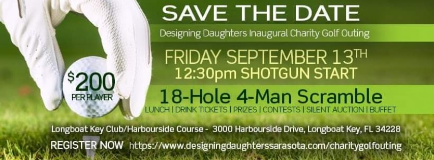 Designing Daughters 4 Person Golf Scramble & Long Drive Competition