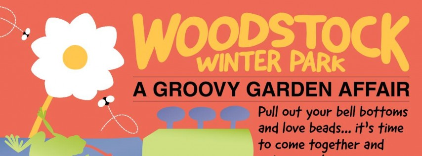 Woodstock Winter Park 2019: A Groovy Garden Affair