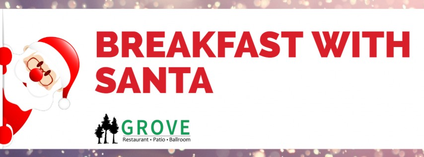 Breakfast With Santa At The GROVE Ballroom!