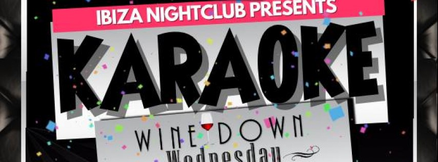 Wine Down Wednesday & Karaoke