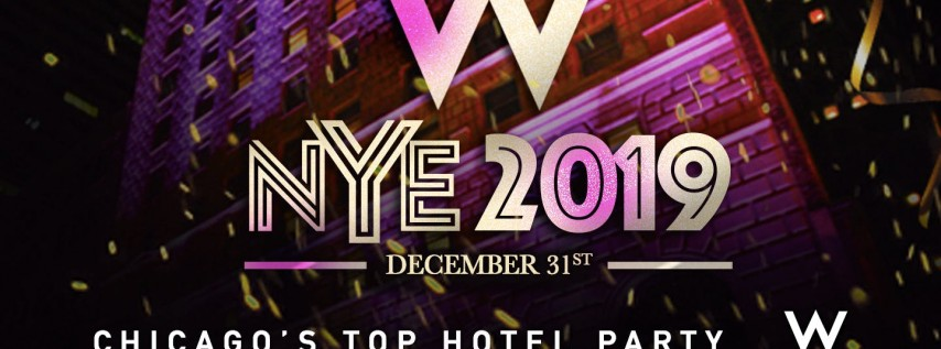 New Year's Eve Party 2019 at The W Chicago