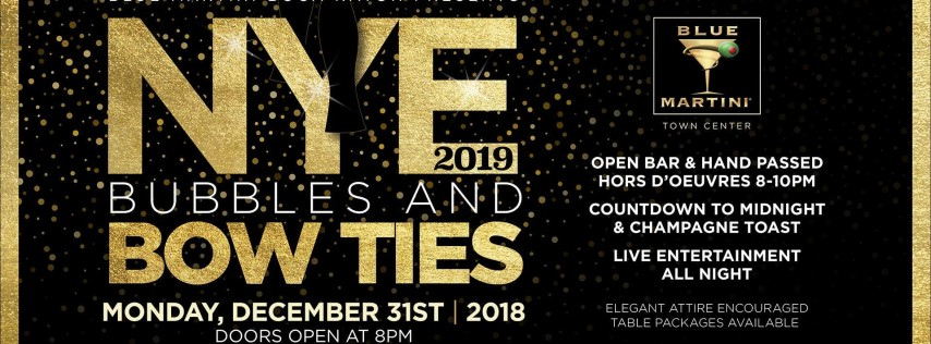 Blue Martini Boca Raton | Bubbles & Bow Ties New Year's Eve! 2019