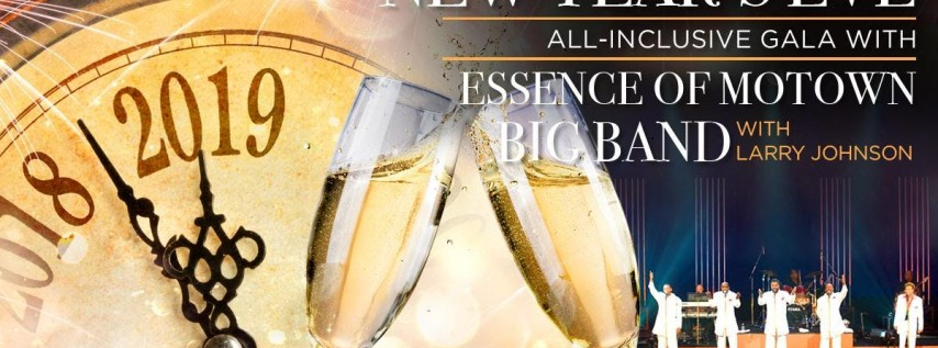 New Years Eve Gala featuring Essence of Motown Big Band with Larry Johnson
