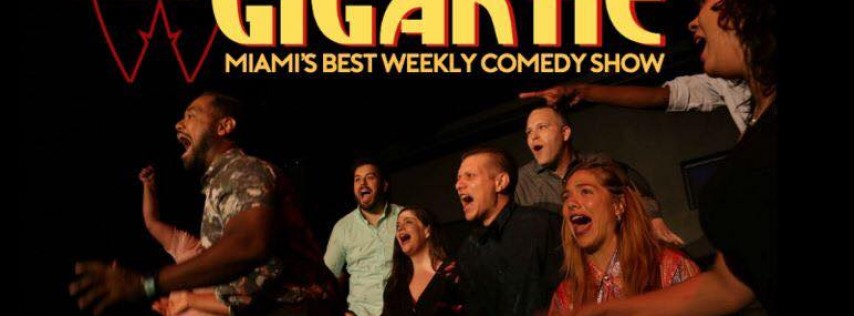 Saturday Gigantic Comedy Show